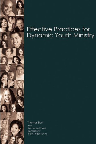 9780884898061: Effective Practices for Dynamic Youth Ministry