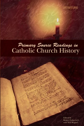 9780884898689: Primary Source Readings in Catholic Church History