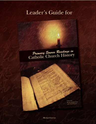 9780884898740: Leader's Guide for Primary Source Readings in Catholic Church History