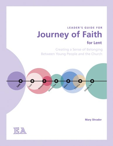 9780884898788: Journey of Faith for Lent (Leader's Guide): Creating a Sense of Belonging Between Young People and the Church