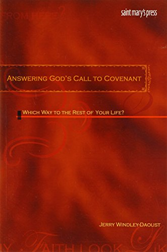 9780884898832: Answering God's Call to Covenant: Which Way to the Rest of Your Life?