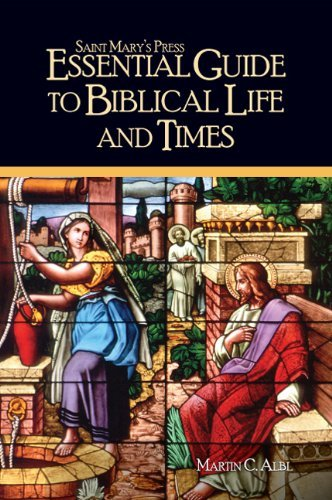 9780884898986: Saint Mary's Press Essential Guide to Biblical Life and Times