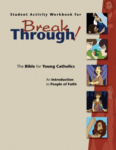 9780884899389: Student Activity Workbook for Breakthrough! The Bible for Young Catholics: An Introduction to People of Faith