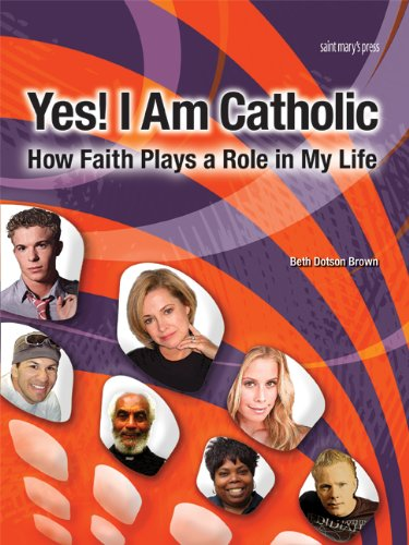 9780884899648: Yes! I Am Catholic: How Faith Plays a Role in My Life