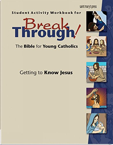 9780884899785: Student Activity Workbook for Breakthrough! The Bible for Young Catholics: Getting to Know Jesus