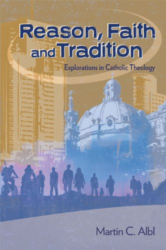 9780884899822: Reason, Faith, and Tradition: Explorations in Catholic Theology