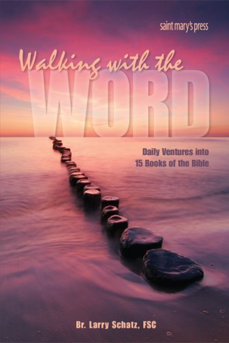 9780884899938: Walking with the Word: Daily Ventures into 15 Books of the Bible