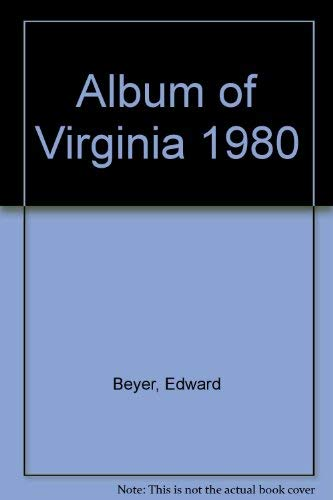 Album of Virginia; or Illustration of The Old Dominion: Edward Beyer