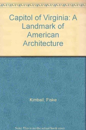 9780884901549: Capitol of Virginia: A Landmark of American Architecture