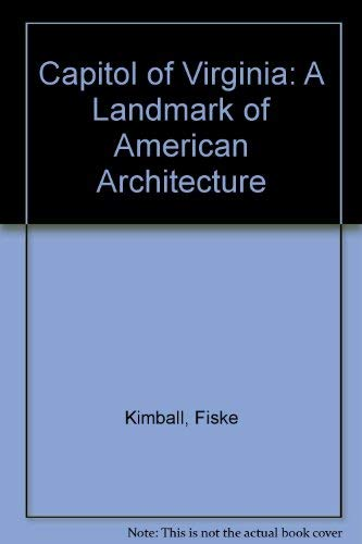 9780884901556: Capitol of Virginia: A Landmark of American Architecture