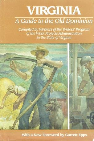 Virginia: A Guide to the Old Dominion: Workers of the