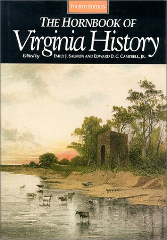 9780884901778: The Hornbook of Virginia History: A Ready-Reference Guide to the Old Dominion's People, Places, and Past