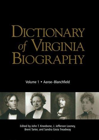 9780884901891: Dictionary of Virginia Biography: Volume I, Aaroe - Blanchfield