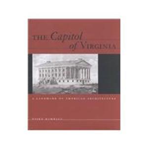 9780884902034: Capitol of Virginia : A Landmark of American Architecture