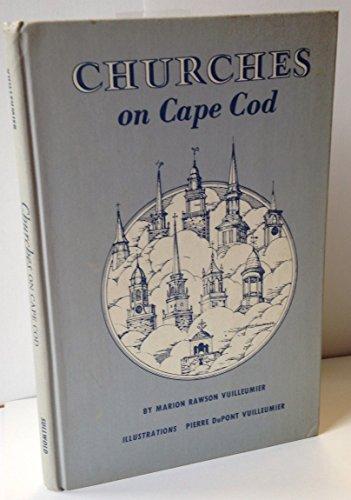Churches on Cape Cod: Marion R. Vuilleumier; Pierre Dupont Vuilleumier