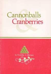 9780884920120: Cannonballs & cranberries