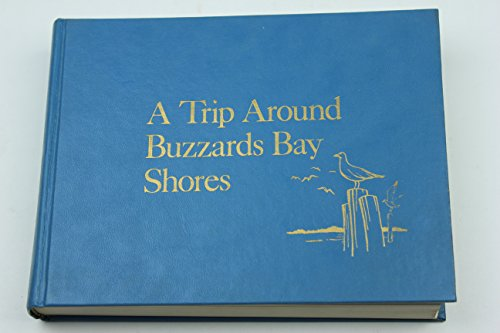 9780884920137: A trip around Buzzards Bay shores