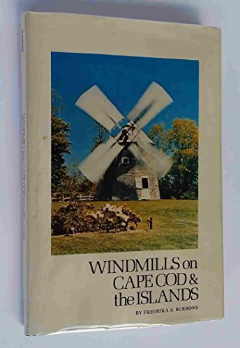 9780884920236: Windmills on Cape Cod and the Islands