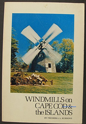 9780884920243: Windmills on Cape Cod and the Islands