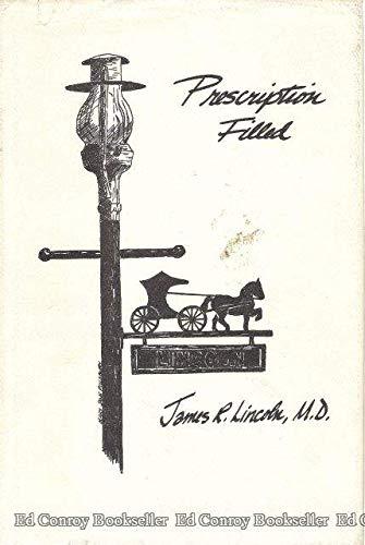 Prescription filled: James Rufus Lincoln