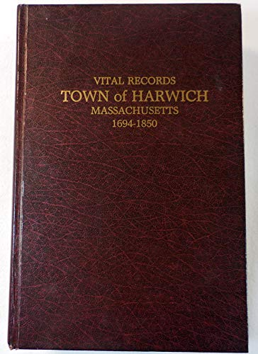 9780884920403: Vital records, town of Harwich, Massachusetts, 1694-1850