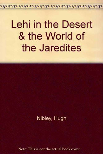 9780884940227: Lehi in the Desert & the World of the Jaredites