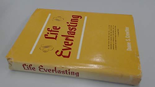 9780884941620: Life Everlasting