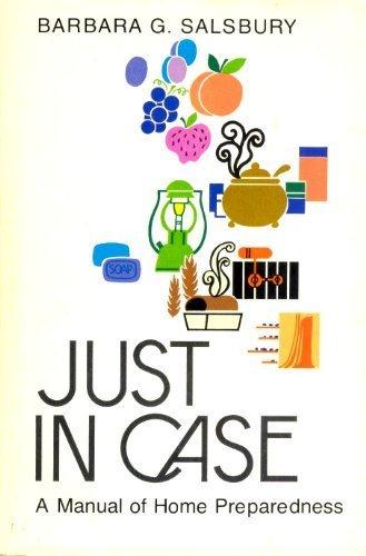 9780884942801: Just in case: A manual of home preparedness