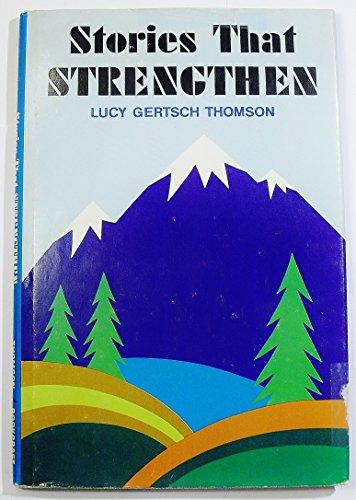 Stories That Strengthen: Lucy Gertsch Thomson