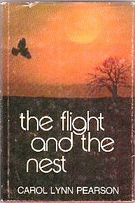9780884942887: The flight and the nest