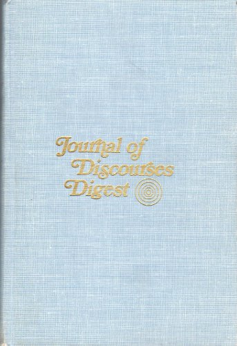 Journal of Discourses Digest: Bruce R. McConkie