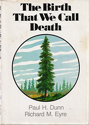9780884942979: The Birth that We Call Death