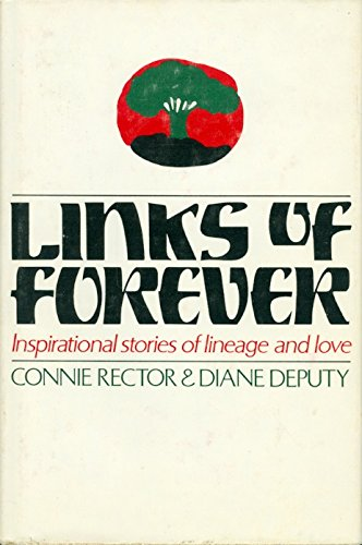 Links of Forever: Inspirational stories of lineage