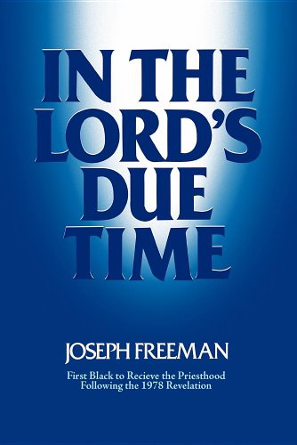 In the Lord's due time: Freeman, Joseph