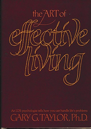 9780884944034: The art of effective living