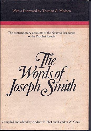 9780884944195: The Words of Joseph Smith: The contemporary accounts of the Nauvoo discourses of the Prophet Joseph (Religious studies monograph series)