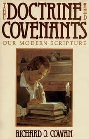 9780884945451: The Doctrine and Covenants: Our modern scripture