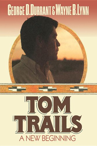 9780884945895: Tom Trails: A New Beginning