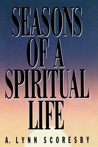 Seasons of a Spiritual Life: Scoresby, A. Lynn
