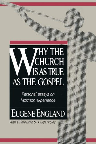 Why the Church Is As True As the Gospel: England, Eugene