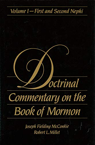 9780884946328: Doctrinal Commentary on the Book of Mormon, Vol. 1- First and Second Nephi