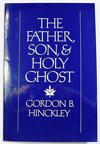 9780884946588: The Father, Son, & Holy Ghost