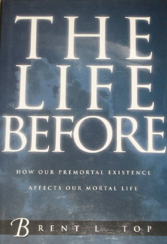 9780884946748: The Life Before