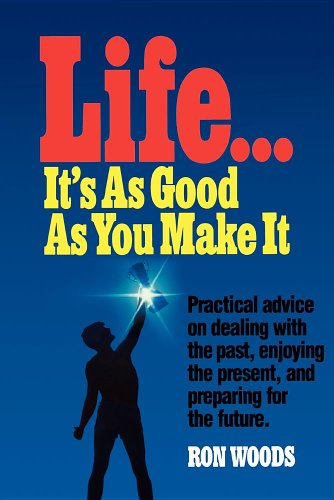 9780884947639: Life, it's as good as you make it