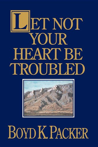 9780884947875: Let Not Your Heart Be Troubled