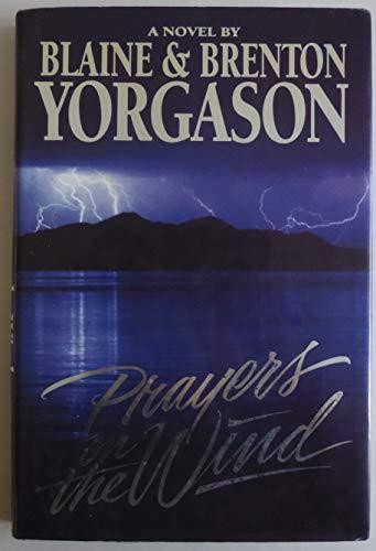 9780884947905: Prayers on the Wind: A Novel