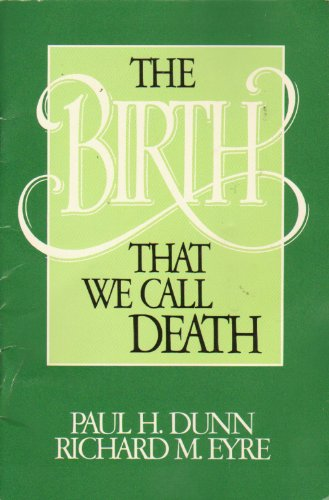 9780884949435: The Birth That We Call Death