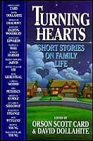 Turning Hearts: Short Stories on Family Life: Orson Scott Card