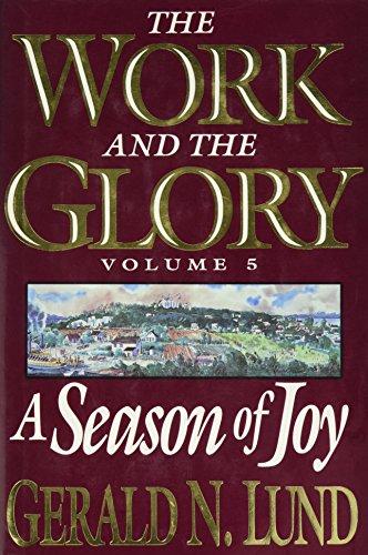 9780884949602: A Season of Joy (Work and the Glory)