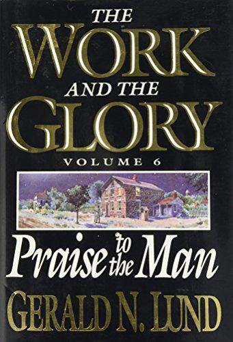 Praise to the Man: Lund, Gerald N.